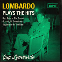 Lombardo Plays the Hits — Guy Lombardo