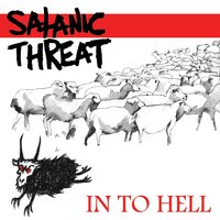 In to Hell — Satanic Threat