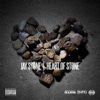 Heart of Stone — Jay Stone