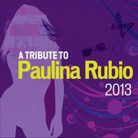 A Tribute to Paulina Rubio — Bless Cooke