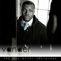 The Day After Yesterday — Vander