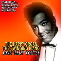 The Happy Organ, the Swingin' Piano — David Clowney