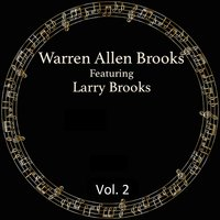 Vol. 2 — Warren Allen Brooks, Larry Brooks
