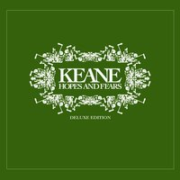 Hopes and Fears — Keane
