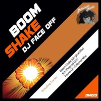 Boom Shake — Dj Face Off