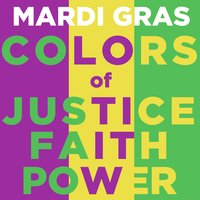 Mardi Gras Colors of Justice Faith and Power — сборник