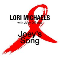 Joey's Song — Lori Michaels, Joey DiPaolo