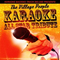 Karaoke Backing Track Deluxe Presents: The Village People EP — Karaoke All Star