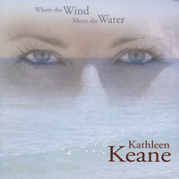 Where the Wind Meets the Water — Kathleen Keane