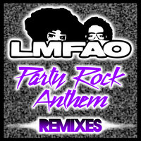 Party Rock Anthem — LMFAO, GoonRock, Lauren Bennett