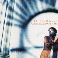 Come Walk With Me — Oleta Adams