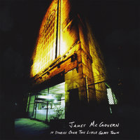 10 Stories Over This Little Glass Town — James McGovern