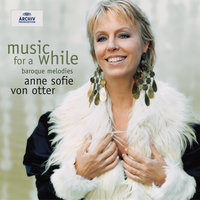Music for a While — Anne Sofie Von Otter