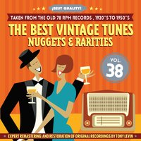 The Best Vintage Tunes. Nuggets & Rarities ¡Best Quality! Vol. 38 — сборник