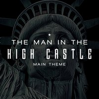 The Man in the High Castle Main Theme (Edelweiss) - Amazon Original Series — L'Orchestra Cinematique, Richard Rodgers, Oscar Ii Hammerstein
