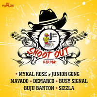 Shoot Out Riddim — Mykal Rose