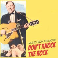 Music from the Movie Don't Knock the Rock — сборник