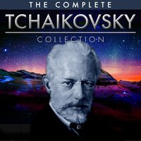 The Ultimate Tchaikovsky Collection — London Symphony Orchestra, Russian State Symphony Orchestra, London Symphony Orchestra|Russian State Symphony Orchestra, Пётр Ильич Чайковский