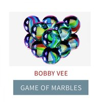 Game Of Marbles — Bobby Vee