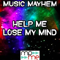 Help Me Lose My Mind - Tribute to Disclosure and London Grammar — Music Mayhem