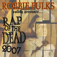 Rap of the Dead 2007 — Robbie Fulks