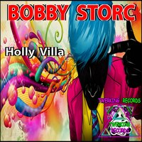 Holly Villa — Bobby Storc
