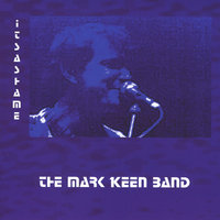 It's a Shame — Mark Keen Band
