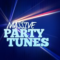 Massive Party Tunes — Party Music Central, Kids Party Music Players, Party Time DJs, Party Music Central|Kids Party Music Players|Party Time DJs