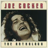 The Anthology — Joe Cocker