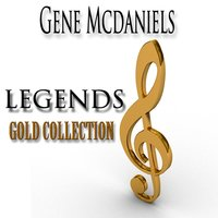 Legends Gold Collection — Gene McDaniels, Джордж Гершвин