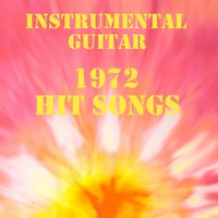 Instrumental Guitar: 1972 Hit Songs — The O'Neill Brothers Group