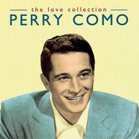 The Love Collection Vol. 1 — Perry Como