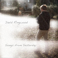 Songs from Yesterday — David Ringwood