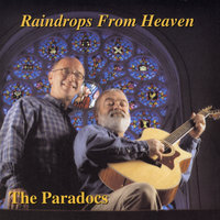 Raindrops From Heaven — The Paradocs