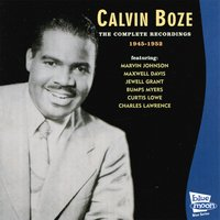The Complete Recordings, 1945 - 1952 — Maxwell Davis, Calvin Boze, Charles Lawrence, Marvin Johnson, Bumps Myers, Curtis Lowe