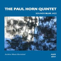 Sounds Blue Jazz — Paul Horn Quintet