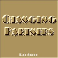 Changing Partners — Kay Starr