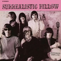 Surrealistic Pillow — Jefferson Airplane