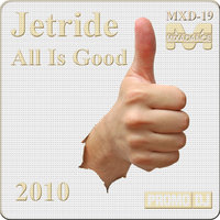 All Is Good — Jetride
