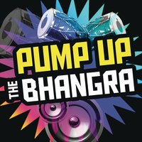 Pump Up The Bhangra — сборник