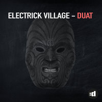Duat — Electrick Village