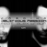 Delirious Passion (Satisfy Me) - EP — Nórdika