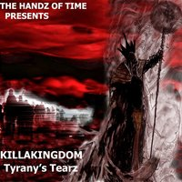 Tyrany's Tearz - Single — The Handz of Time