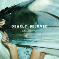 Admission — Dearly Beloved