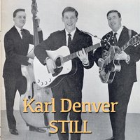 Still — Karl Denver