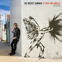Of Men And Angels — The Rocket Summer