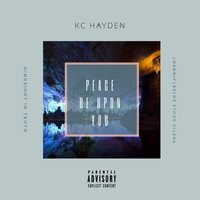 Peace Be Upon You — KC Hayden