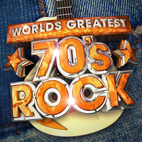 Worlds Greatest 70's Rock - The only 70s Rock album you'll ever need ! — Rock Masters