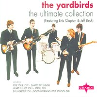 The Ultimate Collection CD1 — The Yardbirds