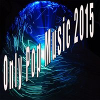 Only Pop Music 2015 — сборник